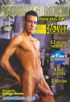 Young Men Tooling Up: Factory Fuckers