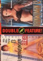Rainwoman Double Feature #  11-12