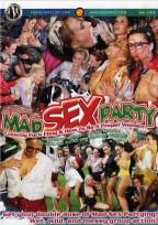 Mad Sex Party: Creamy Fuck Fling & How To Be Proper Woman
