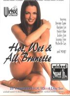 Hot Wet & All Brunette: 4 Pack