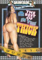 Best Of In The Thick