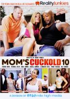 Mom's Cuckold #  10