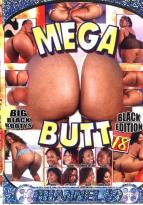 Mega Butt #  18 - Black Edition