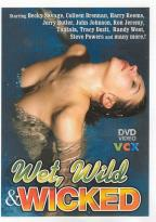 Wet Wild & Wicked