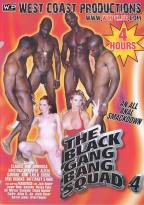Black Gang Bang Squad #   4