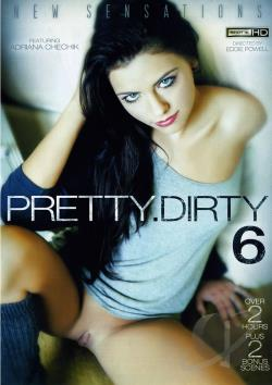 Pretty Dirty 6