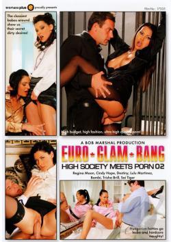 Euro Glam Bang: High Society Meets  2