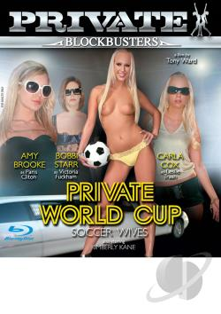 Private Blockbusters # 6: Private World Cup: Soccer Wives