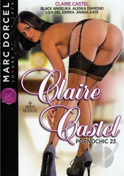 Pornochic 23 – Claire Castel