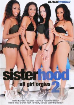 Sister Hood # 2: All Girl Orgies