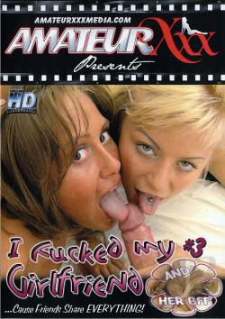 I Fucked My Girlfriend And Her BFF 3