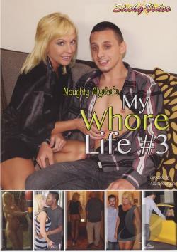 Naughty Alyshas My Whore Life  3