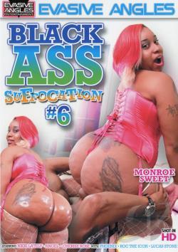 Black Ass Suffocation # 6
