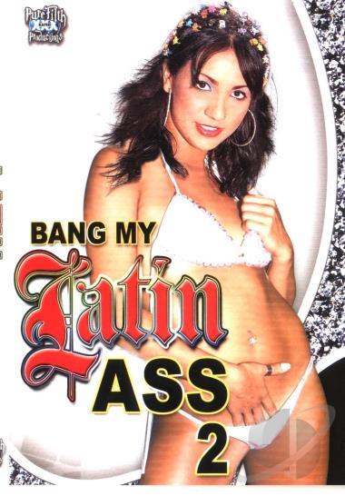 Bang My Latin Ass 111