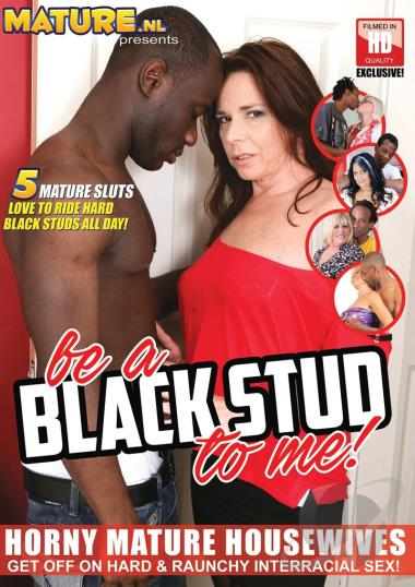 Be A Black Stud To Me