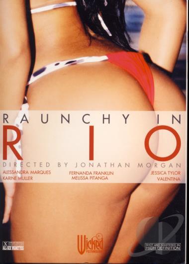 Resultado de imagem para Raunchy in Rio porno