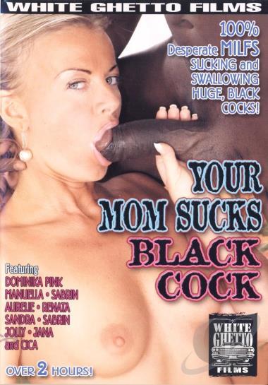 Your Mom Sucks Black Cock 19